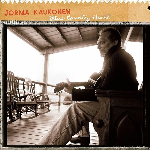 Jorma Kaukonen - Blue Country Heart