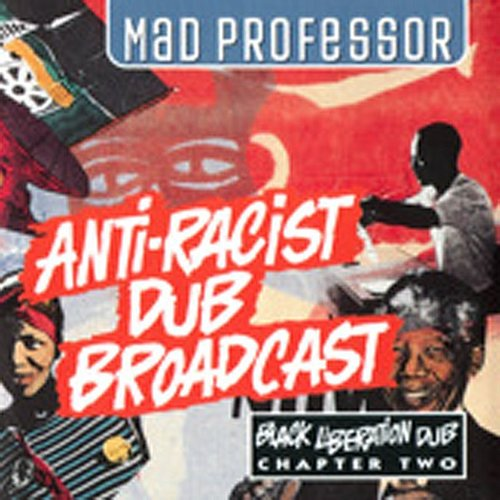 Leifur James - Anti-Racist Dub Broadcast: Black Liberation Dub, Chapter 2
