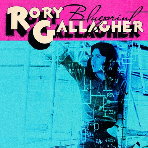 Rory Gallagher - Blueprint [Bonus Tracks] [Remaster]