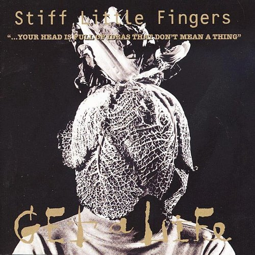 Stiff Little Fingers - Get A Life (Uk)