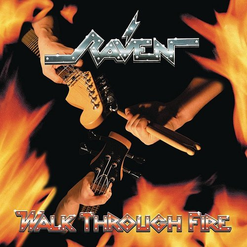 Raven - Walk Through Fire
