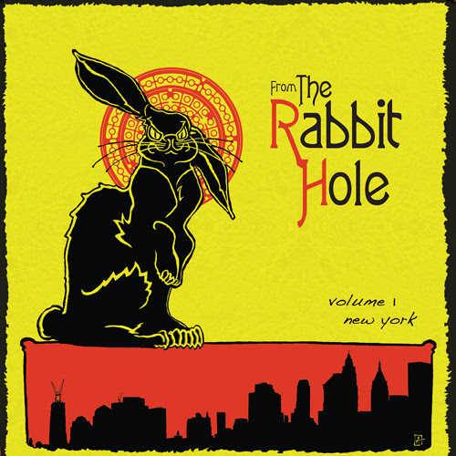 Various Artists - From The Rabbit Hole: Vol.1 New York
