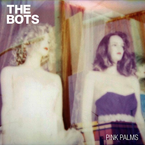 The Bots - Pink Palms