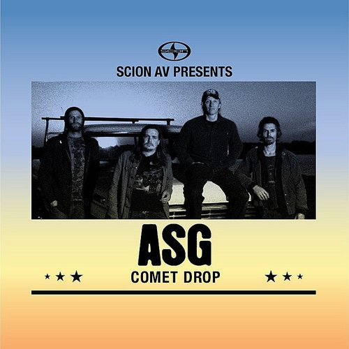Asg - Scion Av Presents - Comet Drop