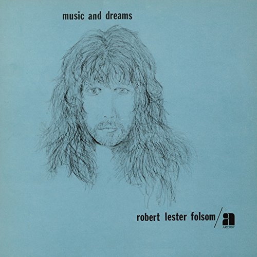 Robert Lester Folsom  - Music And Dreams