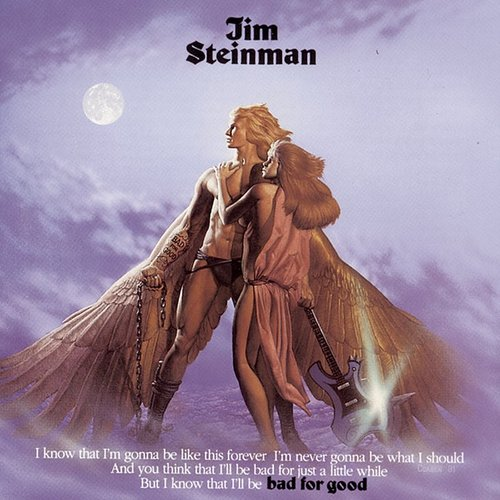 Jim Steinman - Bad For Good (Can)