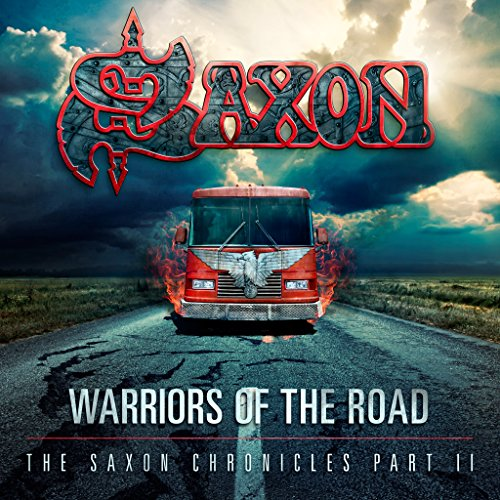 Saxon - Warriors Of The Road: The Saxon Chronicles Part II