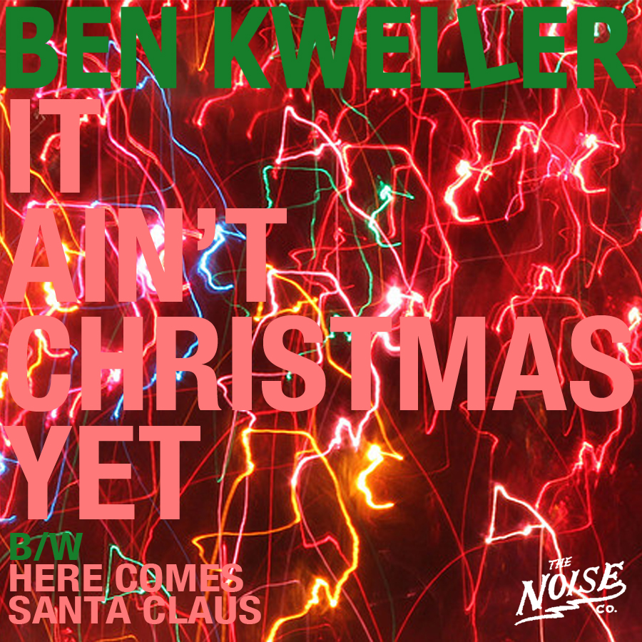Ben Kweller - It Ain't Christmas Yet [Vinyl Single]