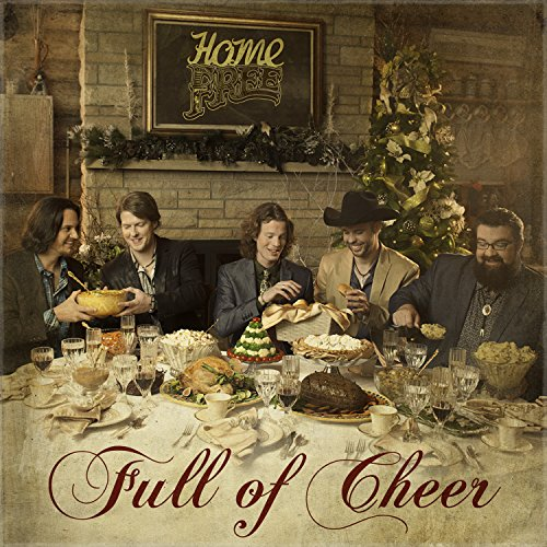 Home Free - Full Of Cheer