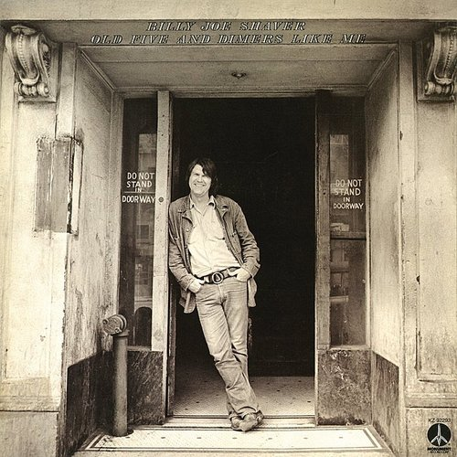 Billy Joe Shaver - Old Five And Dimers Like Me