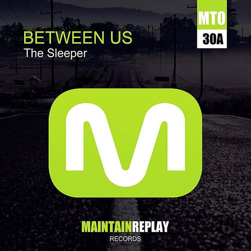 The Sleeper - Between Us EP