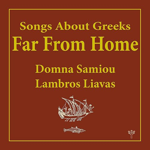 Domna Samiou Songs About Greeks Far From Home Daddykool