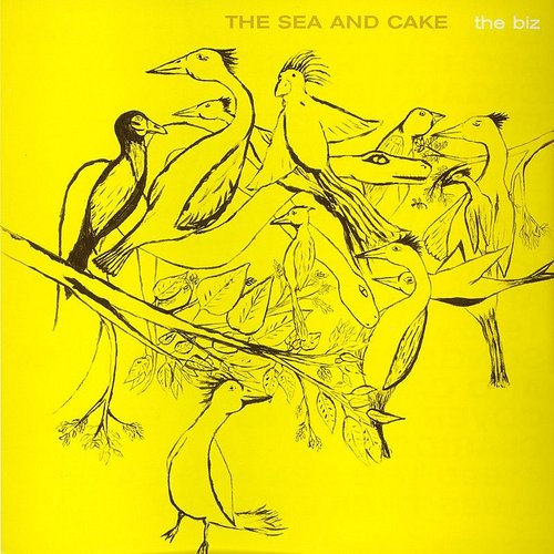 The Sea And Cake - Biz