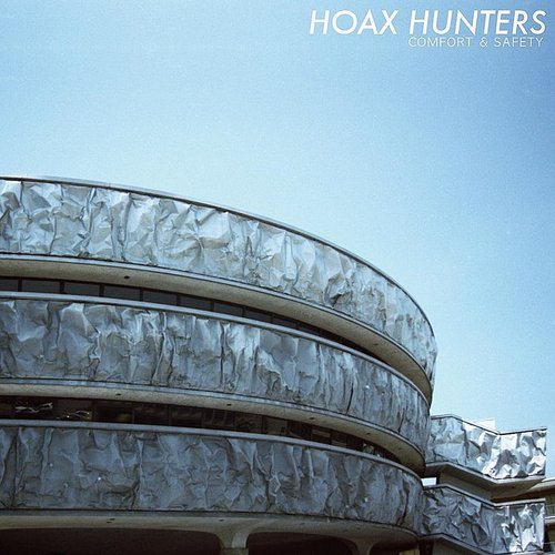 Hoax Hunters - Comfort & Safety [LP]