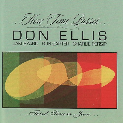 Don Ellis - How Time Passes [Remastered] (Jpn)