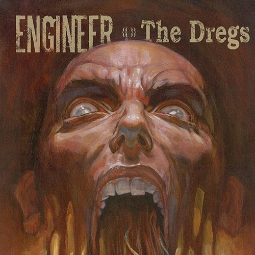 Engineer - Dregs