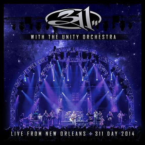 311 - With The Unity Orchestra - Live From New Orleans - 311 Day 2014