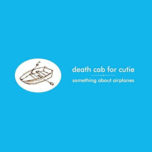 Death Cab For Cutie - Something About Airplanes [Vinyl]