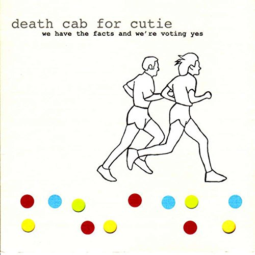 Death Cab For Cutie - We Have the Facts and We're Voting Yes [Vinyl]