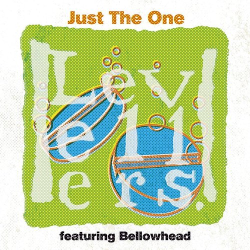 Levellers - Just The One