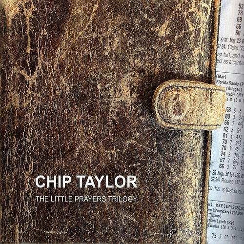 Chip Taylor - The Little Prayers Trilogy