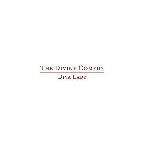 The Divine Comedy - Diva Lady (Radio Edit) - Single