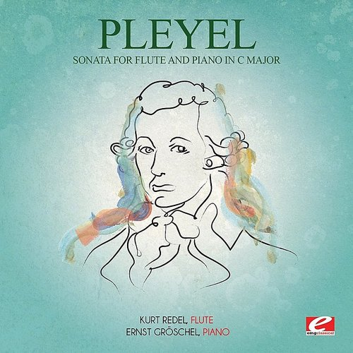 Kurt Redel - Pleyel: Sonata For Flute And Piano In C Major (Digitally Remastered)