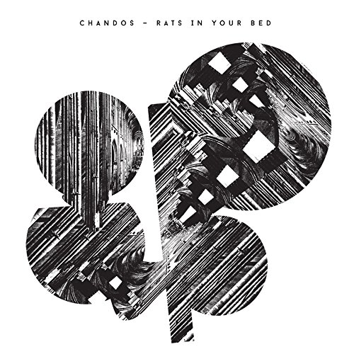 Chandos - Rats In Your Bed [Vinyl]