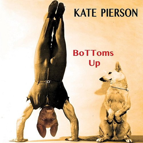 Kate Pierson - Bottoms Up - Single
