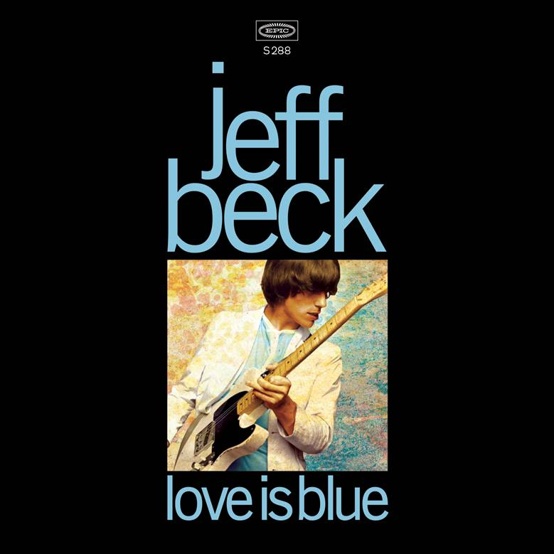 Jeff Beck - Love is Blue/I've Been Drinking