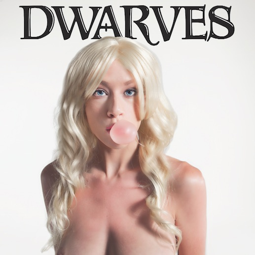 Dwarves - Fun To Try