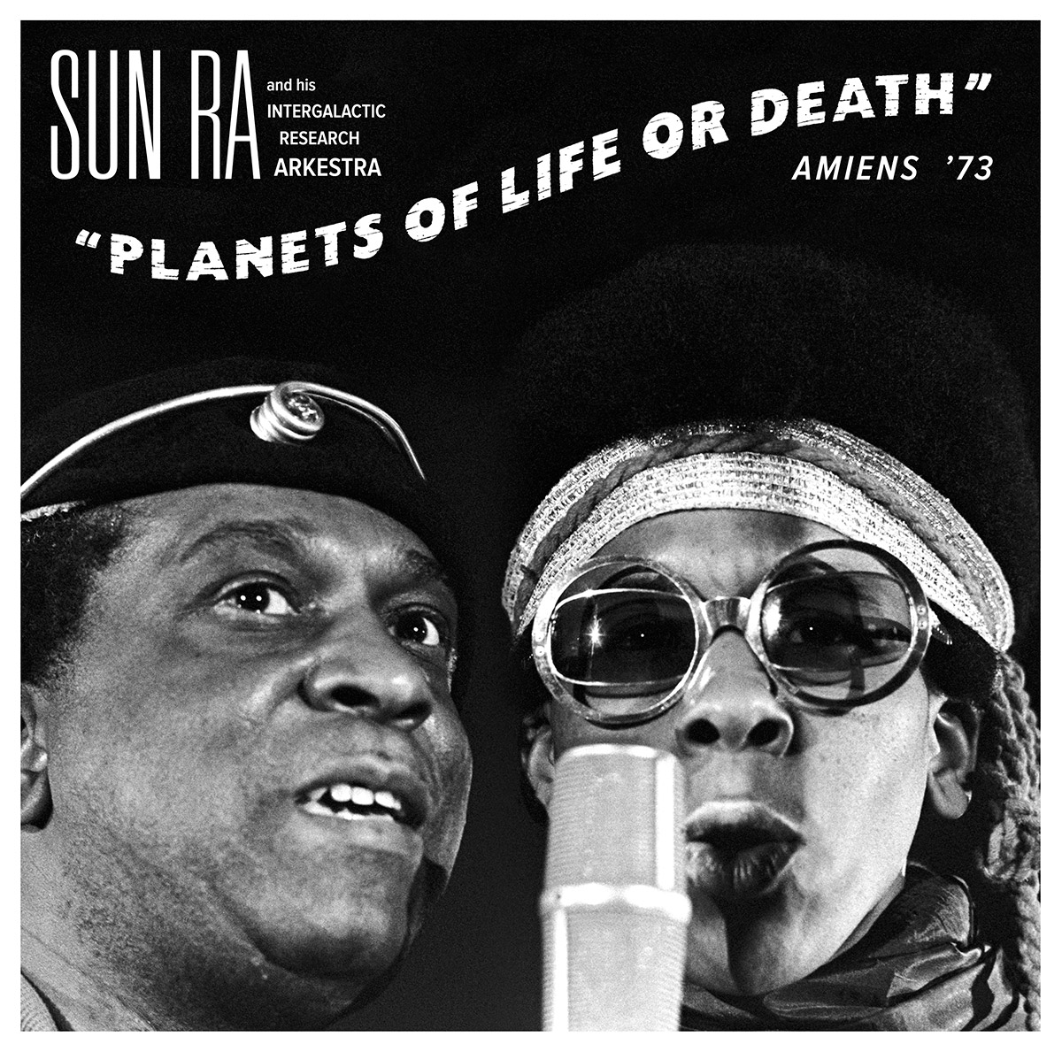 Sun Ra - Planets Of Life Or Death: Amiens '73