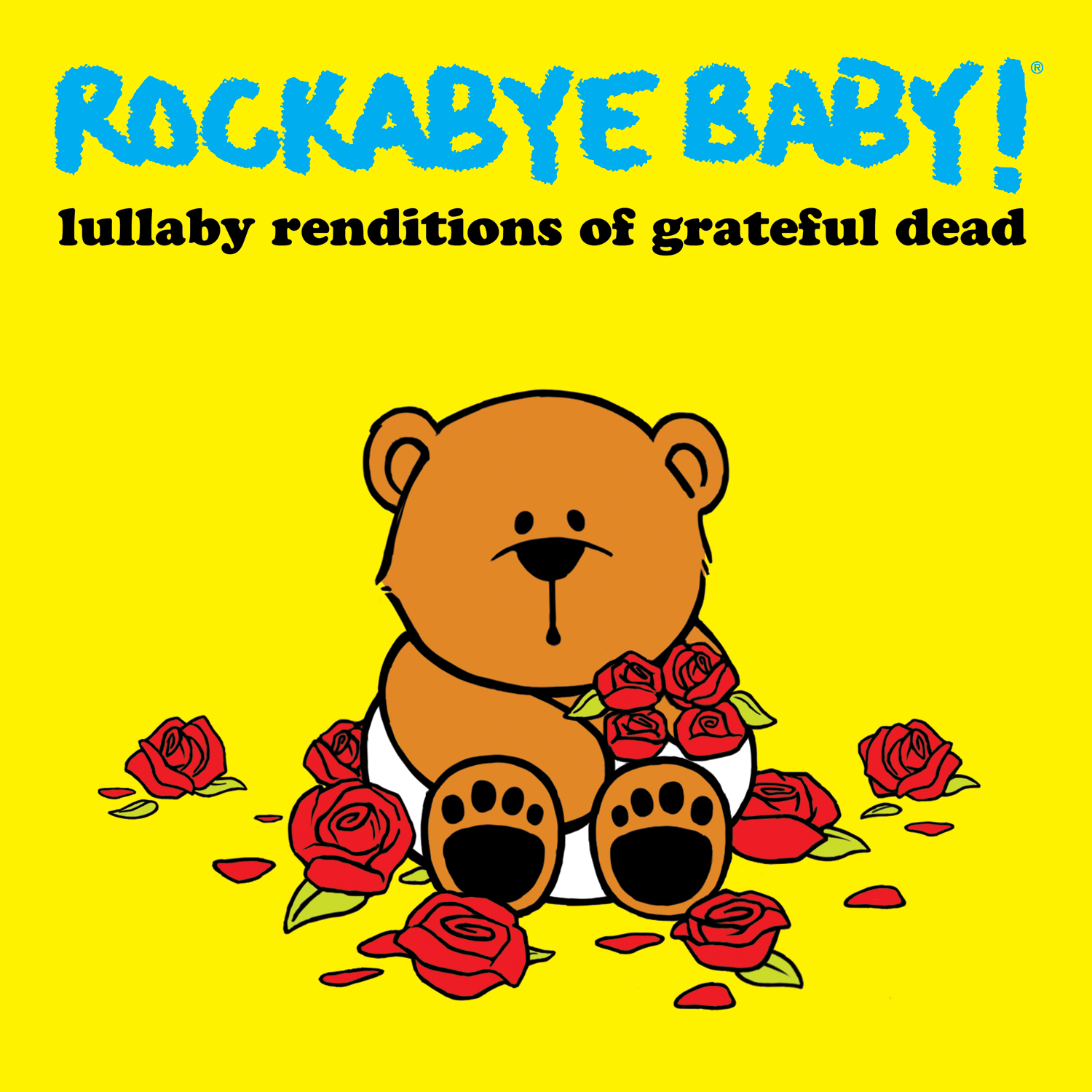 Rockabye Baby! - Lullaby Renditions of Grateful Dead