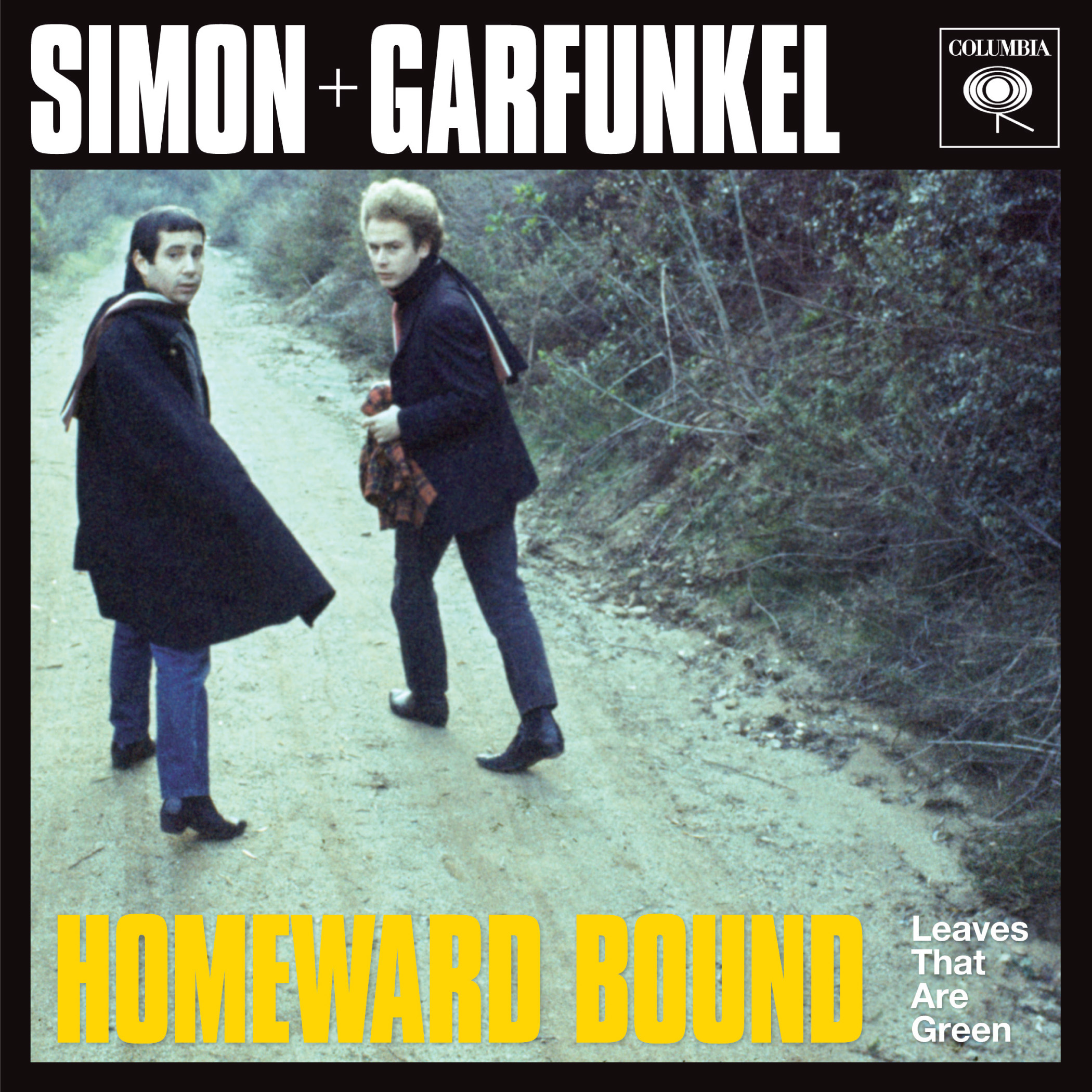 Simon & Garfunkel - Homeward Bound/Leaves That Are Green