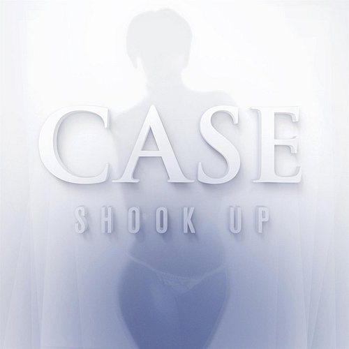 Case - Shook Up - Single