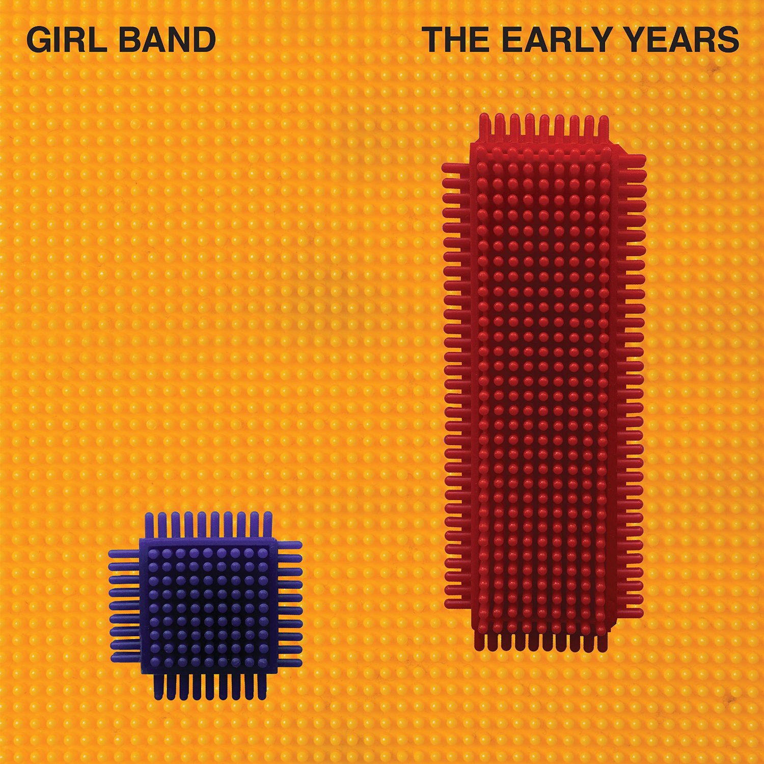Girl Band - The Early Years [Limited Edition Vinyl]