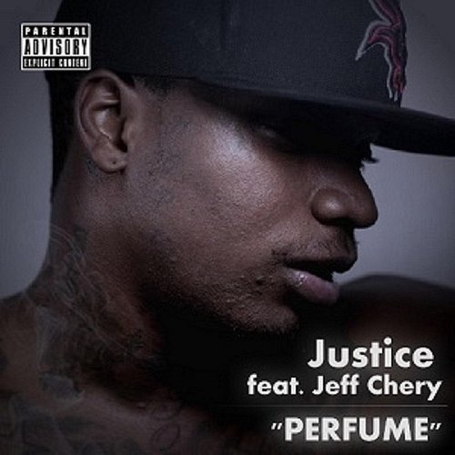 Justice - Perfume (Feat. Jeff Chery) - Single