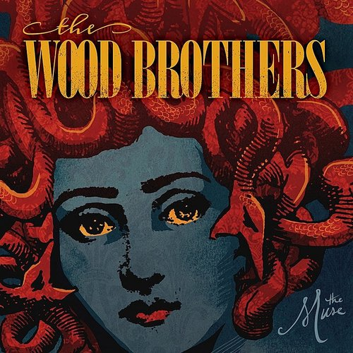 Wood Brothers - The Muse