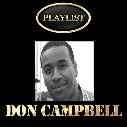 Don Campbell - Don Campbell Playlist