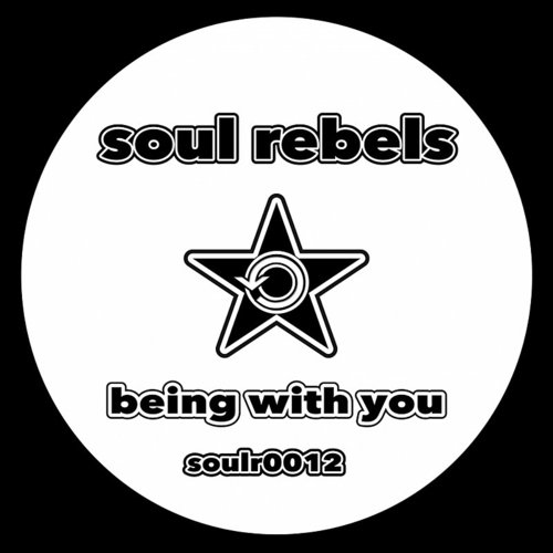 Soul Rebels - Being With You - Single