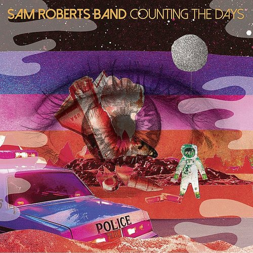 Sam Roberts Band - Counting The Days EP