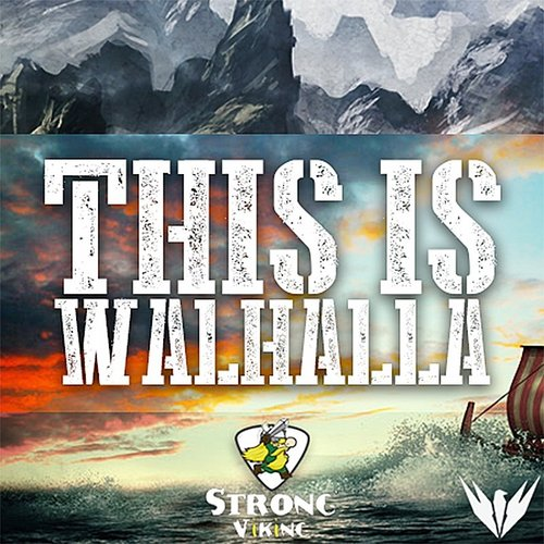 by RAVEN - This Is Walhalla (Feat. Strong Viking) - Single