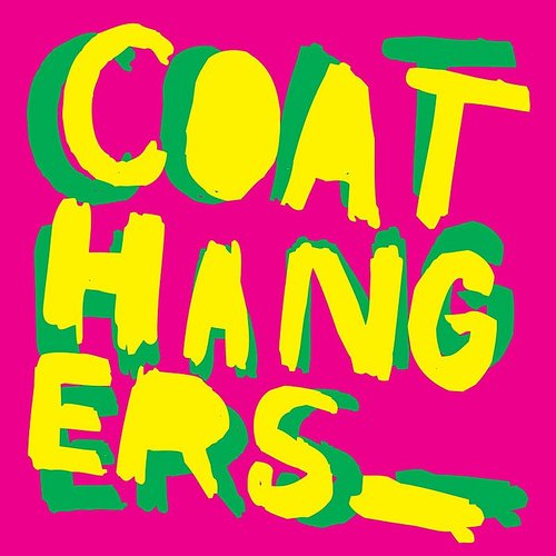Coathangers - Coathangers (Blue) [Colored Vinyl] [Deluxe] (Grn) (Can)
