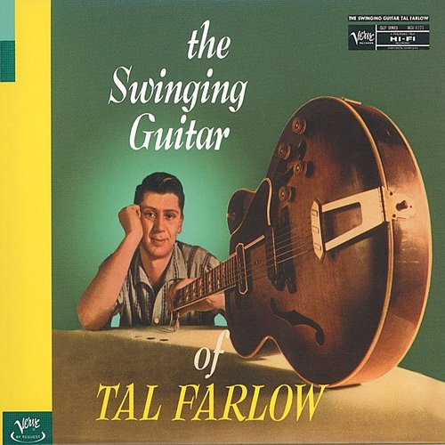 Tal Farlow - Swinging Guitar Of Tal Farlow (UHQCD)