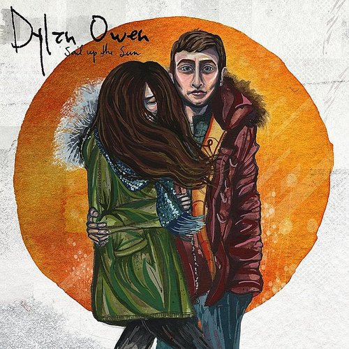 Dylan Owen - Sail Up The Sun - Single