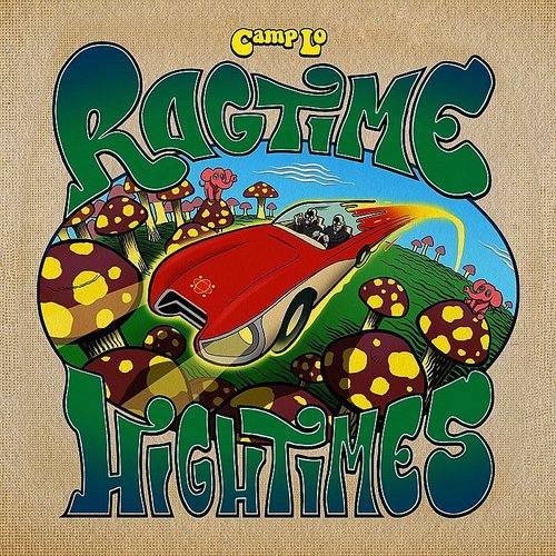 Camp Lo - Ragtime Hightimes (Dig)