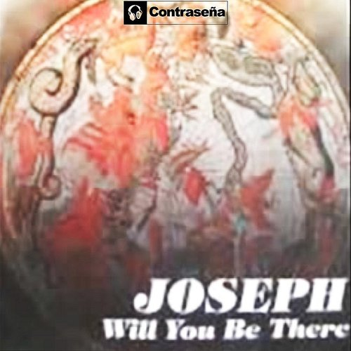 Joseph - Will You Be There - Single