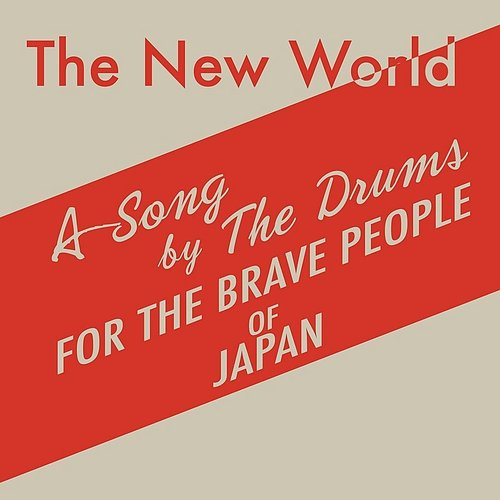 The Drums - The New World - Single