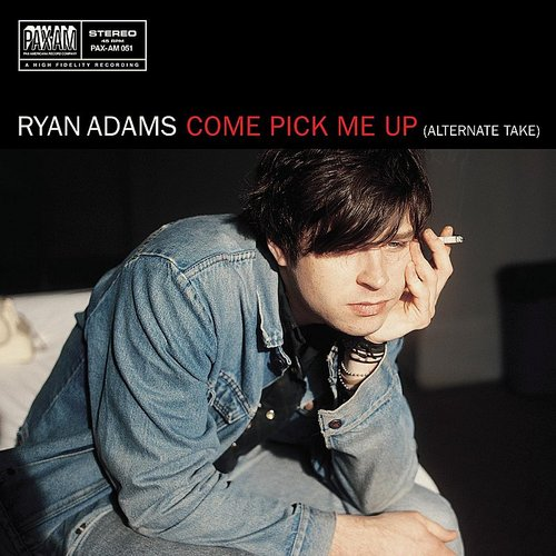 Ryan Adams - Come Pick Me Up [Vinyl Single]