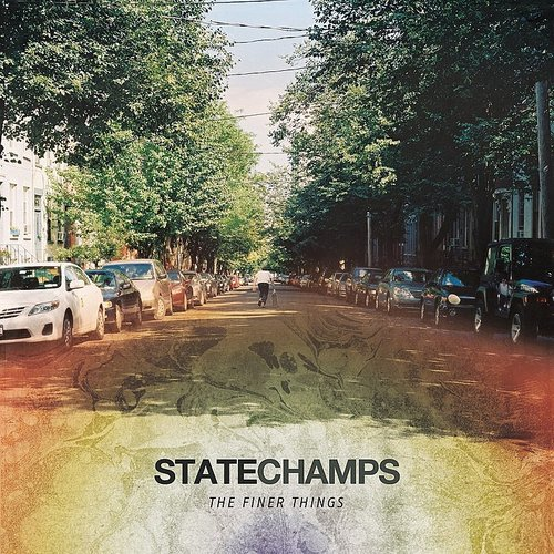 State Champs - Finer Things